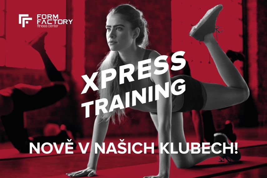 Xpress training - nově v našich klubech
